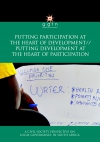 2012: Putting Participation at the Heart of Development//Putting Development at the Heart of Participation